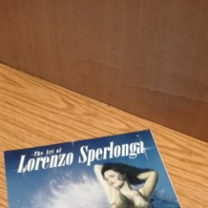 Cómics: THE ART OF LORENZO SPERLONGA. Lote 163403838