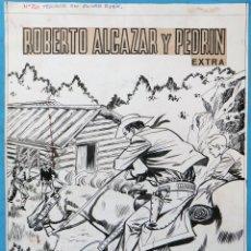 Cómics: DIBUJO ORIGINAL PLUMILLA, PORTADA ROBERTO ALCAZAR Y PEDRIN EXTRA Nº 20 , ORIGINAL, M5. Lote 164573738