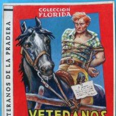 Cómics: DIBUJO ORIGINAL COLOR , PORTADA COLECCION FLORIDA , VETERANOS DE LA PRADERA , HENRY PERTEGAS , M5. Lote 165883258
