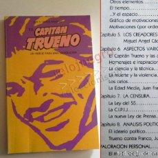 Cómics: EL CAPITÁN TRUENO UN HÉROE PARA UNA GENERACIÓN LIBRO JOSÉ A ORTEGA ANGUIANO SOBR CÓMIC D VÍCTOR MORA. Lote 167208928