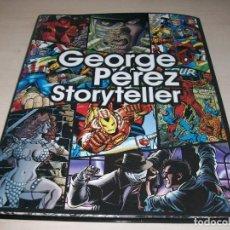 Cómics: GEORGE PEREZ. GEORGE PEREZ STORYTELLER. LIBRO DE ARTE. 208 PÁGINAS. EDICIÓN TAPA DURA. NUEVO.. Lote 184466836