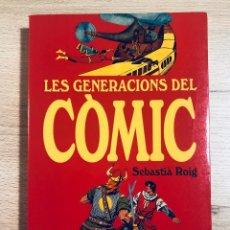 Fumetti: LES GENERACIONS DEL CÒMIC. DE LA FAMÍLIA ULISES ALS MANGA. 1A. EDICIÓN.. Lote 219507310