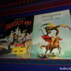 Cómics: GREAT MASTERS OF FANTASY ART, TACO 1986 Y MASTERPIECES OF FANTASY ART, TASCHEN 1993. RÚSTICA.. Lote 180452311
