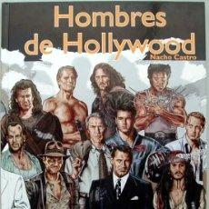 Cómics: HOMBRES DE HOLLYWOOD ( ILUSTRACIONES DE ACTORES DE TODAS LAS ÉPOCAS). MUY BUENO Y AL MEJOR PRECIO. Lote 181719267