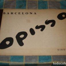 Cómics: BARCELONA, DIBUIXOS, OPISSO, 1981, EJEMPLAR 1067 DE 2000, EDICIONS CURIOSA, BUENE STADO. Lote 182000522