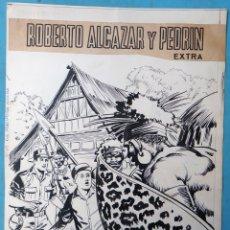 Cómics: DIBUJO ORIGINAL PLUMILLA, PORTADA ROBERTO ALCAZAR Y PEDRIN EXTRA 19 ,1 HOJA O PLANCHA ,ORIGINAL, M6. Lote 182291998