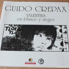 Cómics: VALENTINA EN BLANCO Y NEGRO - GUIDO CREPAX - AYUNTAMIENTO GIJON, AÑO 2011 - MUY BUEN ESTADO. Lote 183350242
