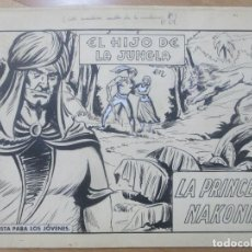 Cómics: DIBUJO ORIGINAL PLUMILLA EL HIJO DE LA JUNGLA LA PRINCESA NAKONIA Nº 69 SERCHIO 11 HOJAS D22. Lote 183626277