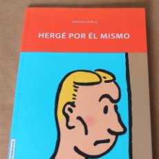 Cómics: HERGÉ POR ÉL MISMO - RETRATO DE UN ARTISTA - DOMINIQUE MARICQ - NUEVO - TINTIN. Lote 183813280
