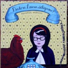 Cómics: DOCTORA LAURA, ¿DÍGAME? MEMORIAS GRÁFICAS. DE NICOLE J.GEORGES. Lote 190368578