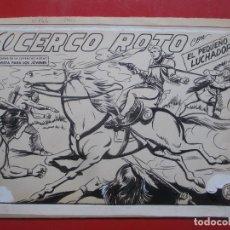 Cómics: DIBUJO ORIGINAL PLUMILLA EL PEQUEÑO LUCHADOR EL CERCO ROTO Nº144 PORTADA Y 10 HOJAS . Lote 191479018
