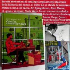 Cómics: LIBRO COMICS SENSACIONALES SANTIAGO GARCÍA SOBRE TINTÍN ASTÉRIX MAKOKI SPIDERMAN QUINO VÁZQUEZ ARTE. Lote 195660715