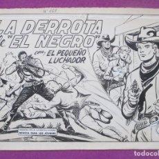 Cómics: DIBUJO ORIGINAL PLUMILLA, EL PEQUEÑO LUCHADOR, LA DERROTA DE EL NEGRO, Nº167, PORTADA + 10 HOJAS. Lote 196919215