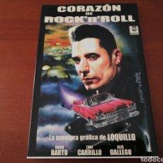 Cómics: CÓMIC LOQUILLO CORAZÓN DE ROCK'N'ROLL BERSERKER 1999 DAVID BARTO TONI CARRILLO ÁLEX GALLEGO. Lote 204247107