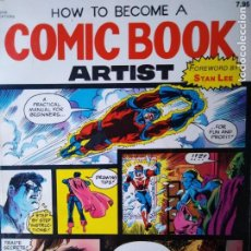 Cómics: HOW TO BECOME A COMIC BOOK ARTIS FOREWORD BY STAN LEE AGOTADOS. Lote 205284047
