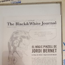 Cómics: CATÁLOGO EL MAGIC PINZELL DE JORDI BERNET - THE BLACK & WHITE JOURNAL - AUTOR DE TORPEDO, CLARA..... Lote 206431751