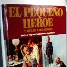 Cómics: EL PEQUEÑO HEROE Y OTRAS NARRACIONES. MARIANO HISPANO ED. AFHA (AURIGA EXTRA). GRAN FORMATO. Lote 221961200