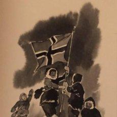 Cómics: LA CONQUISTA DEL POLO SUR, PIERRE MONNERAT (SUIZA 1917- ESPAÑA 2005). Lote 222431958