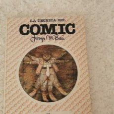 Fumetti: LA TECNICA DEL COMIC -JOSEP MARIA BEA. Lote 222965242