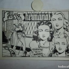 Cómics: LAS 3 HERMANAS - 8 PÁGINAS + PORTADA - 24 X 17 - COMPLETA - ILUSTRA MARTINEZ. Lote 230327610