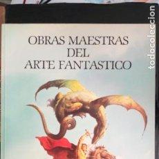 Cómics: OBRAS MAESTRAS DEL ARTE FANTÁSTICO / FRANZ FRAZETTA, BORIS VALLEJO, VICENTE SEGRELLES... NORMA. OBR. Lote 243217540