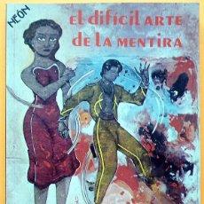 Cómics: CEESEPE: EL DIFÍCIL ARTE DE LA MENTIRA - ARNAO EDICIONES - 1986 - IMPECABLE. Lote 248240345