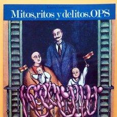 Fumetti: MITOS, RITOS Y DELITOS EN EL PAÍS DEL SILENCIO - OPS - EDITORIAL FUNDAMENTOS - 1973 - NUEVO. Lote 248248785