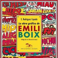Cómics: LA OBRA GRÁFICA DE EMILI BOIX. ENRIQUE RODRÍGUEZ CEPEDA.-NUEVO. Lote 269176068