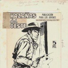 Cómics: DIBUJO PORTADA ORIGINAL DE ANTONIO MÁS - HAZAÑAS DEL OESTE N. 100, EDITORIAL TORAY 1967. Lote 288449908