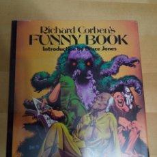 Cómics: RICHARD CORBEN FUNNY BOOK HARDCOVER HC HB ART RARE DEN BRUCE JONES NICKELODEON. Lote 294578883