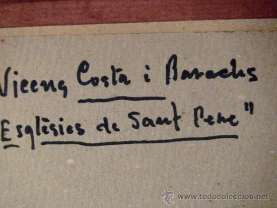 Arte: preciosa pareja de acuarelas de Vicenç Costa y Basachs.Riera de Vacarisses y esglèsies de Sant Pere - Foto 11 - 33812874