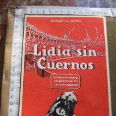 Arte: BOCETO ORIGINAL DE LA PORTADA DEL LIBRO DE CESAR DEL ARCO - LIDIA SIN CUERNOS - ACUARELA Y PLUMILLA. Lote 69816549