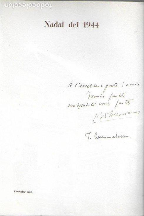 Arte: Nadal 1944. Exemplar únic destinat al poeta Tomàs Garcés. Autor: J. Commeleran (1902-1992). 26x16cm - Foto 2 - 191771546