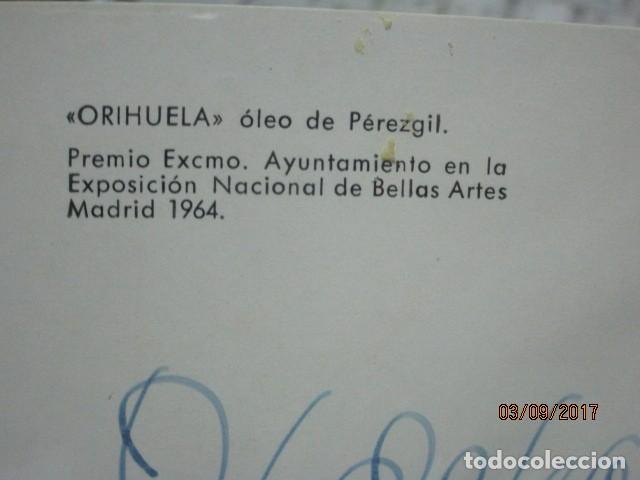 Arte: TARJETA ESCRITA PINTURA PEREZ GIL ORIHUELA ALICANTE 1º PREMIO EXPOSICION BELLAS ARTES MADRID 1964 - Foto 5 - 202026945