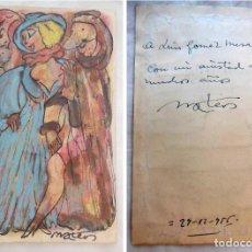 Arte: ACUARELA ORIGINAL DE MATEOS FRANCISCO (1897 - 1976) FIGURAS. FIRMA EN ÁNGULO INFERIOR DERECHO. 1956. Lote 203469800