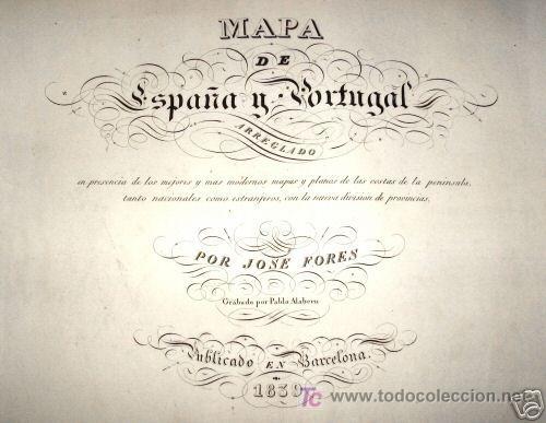 Arte: 1839 - ESPAÑA - Enorme Mapa Iluminado a Mano 16 metros - FORES Y ALABERN - 16 Hojas - - Foto 7 - 10326932
