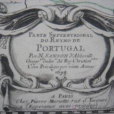 Arte: MAPA DEL NORTE DE PORTUGAL, LÍMITES CON ESPAÑA,ORIGINAL, SANSON , 1678. GRAN TAMAÑO Y ESTADO. Lote 35006918