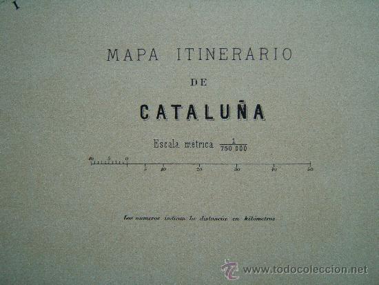 Arte: MAPA ITINERARIO DE CATALUÑA - F.GONZALEZ ROJAS EDITOR - 61X45 CM.- FINALES SIGLO XIX - 1ª EDICION. - Foto 2 - 36997015