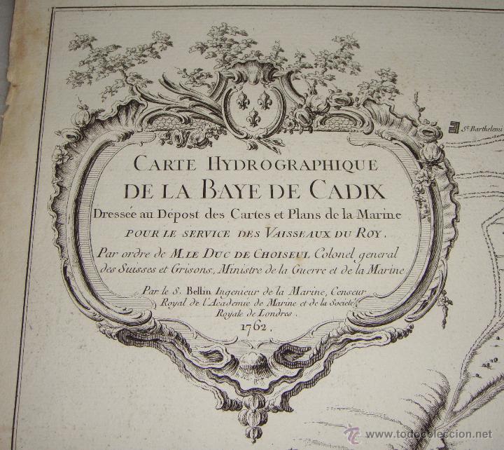 Arte: Carta Nautica de Cádiz. S.XVIII. Carte Hydrographique de la Baye de Cadix. 1762 - Foto 5 - 165041386