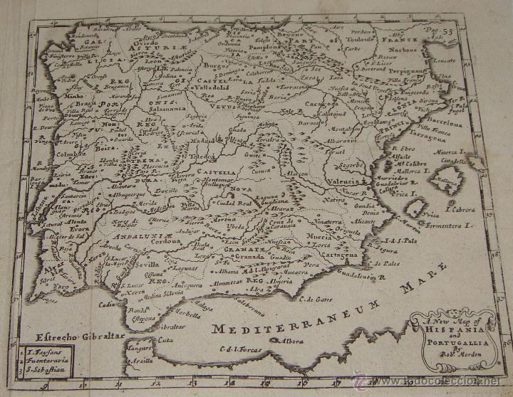 MAPA DE ESPAÑA Y PORTUGAL. 1711. A NEW MAP OF HISPANIA AND AND PORTUGALLIA BY ROB. MORDEN. (Arte - Cartografía Antigua (hasta S. XIX))