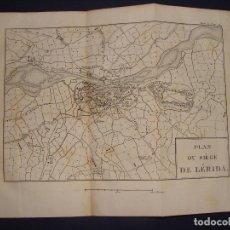 Arte: PLANO DEL SITIO DE LÉRIDA. GRABADO EN 1820, BUEN PAPEL. 20X28 CM. GUERRA INDEPENDENCIA.. Lote 78152753