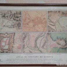 Arte: CARTOGRAFIA HISTORICA DES DEL SEGLE XVII AL XX. ATLAS II, CIUTATS DE GIRONA.. Lote 103111787