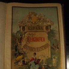 Arte: ESPAÑA GEOGRAFICA HISTÓRICA ILUSTRADA. EXCEPCIONAL!!ED.CROMO LIT. DE FCO. BORONAT Y SATORRE.1850-75.. Lote 104054915