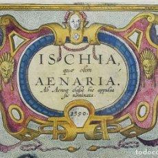 Arte: 1590 - ANTIGUO MAPA DE LA ISLA DE ISCHIA NAPOLES ITALIA ORTELIUS... QUAE OLIM AENARIA. Lote 111857371
