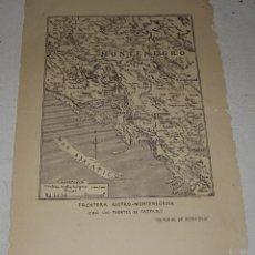Arte: MAPA DE LA FRONTERA AUSTRO-MONTENEGRINA CON LOS FUERTES DE CATARO. MEMORIAL DE INFANTERÍA.. Lote 112654823