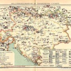 Arte: MAPA FORTALEZAS Y REGIMIENTOS IMPERIO AUSTRIA HUNGRIA MILITARIA PRE GUERRA MUNDIAL. Lote 116700955