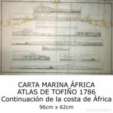 Arte: 1786 CARTA MARINA ÁFRICA ATLAS DE TOFIÑO. CONTINUACIÓN DE LA COSTA DE ÁFRICA MAPA 96CM X 62CM. Lote 113719863