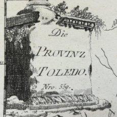 Arte: MAPA DE TOLEDO Y ALREDEORES - AÑO 1791 - . Lote 132709066