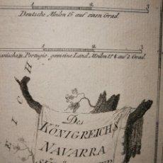 Arte: DES KÖNIGREICHS NAVARRA SÜDÖSTLICHER THEIL.VIENA,1789. FRANZ VON REILLY. OLITE,SANGÜESA,TAFALLA,SOS. Lote 144965634