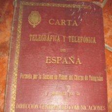 Arte: LIBRO CARTA TELEGRAFICA Y TELEFONICA DE ESPAÑA .PLANOS Y MAPAS AÑO 1923. Lote 219020198
